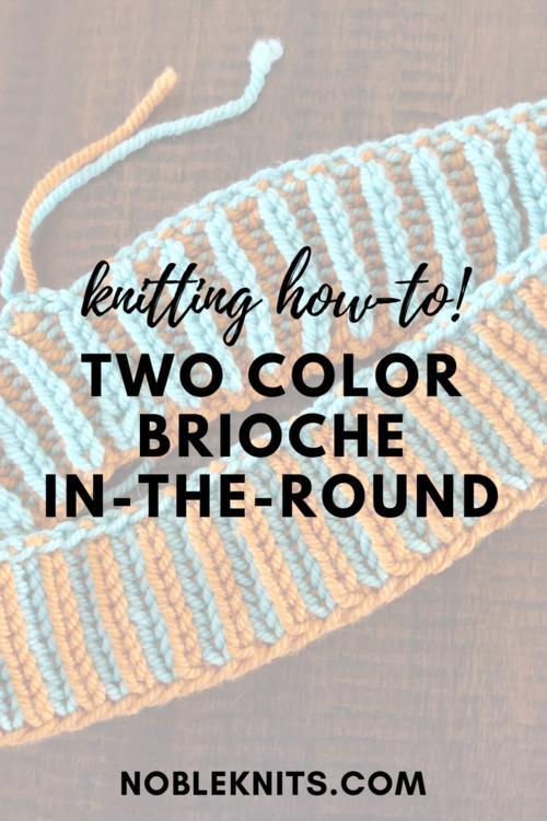 Photo of Brioche Week, Day 4: 2-color brioche in the round