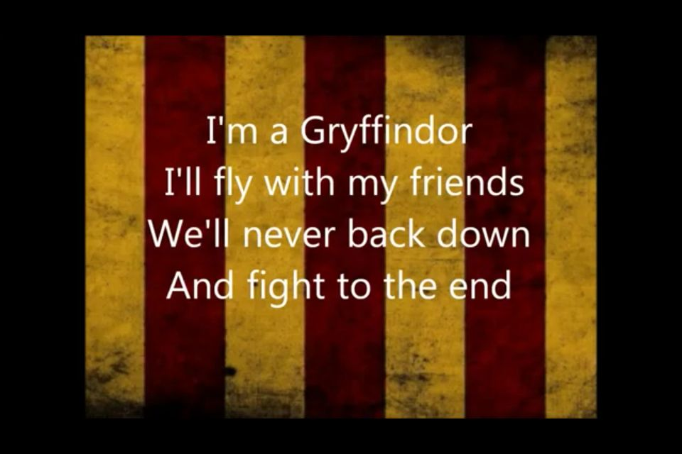 Gryffindor It S A Lyric From The House Song On Youtube Ministry Of Magic Magic House Songs
