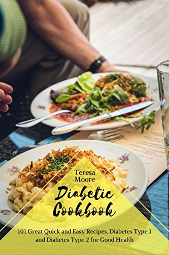 Diabetic cookbook 101 great quick and easy recipes diabetes type 1 diabetic cookbook 101 great quick and easy recipes diabetes type 1 and diabetes type forumfinder Gallery