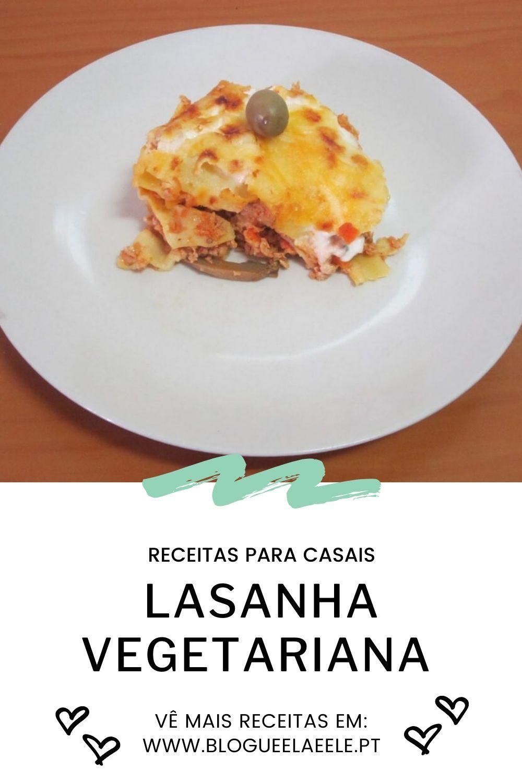 Photo of Receitas para casais: LASANHA DE LEGUMES