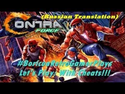 Let's Play: Contra Force (Russian Translation) (With Cheats)