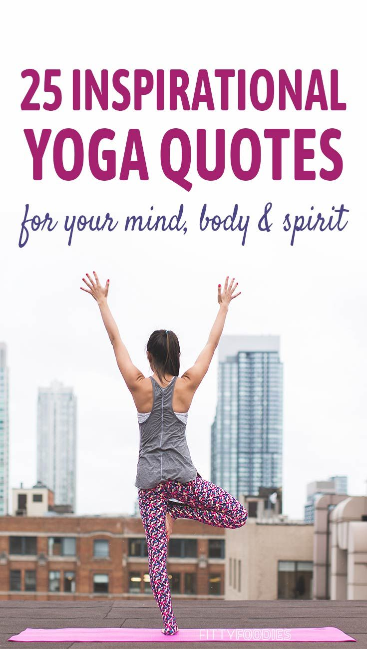 25 Inspirational Yoga Quotes To Get Your Namaste On Yoga