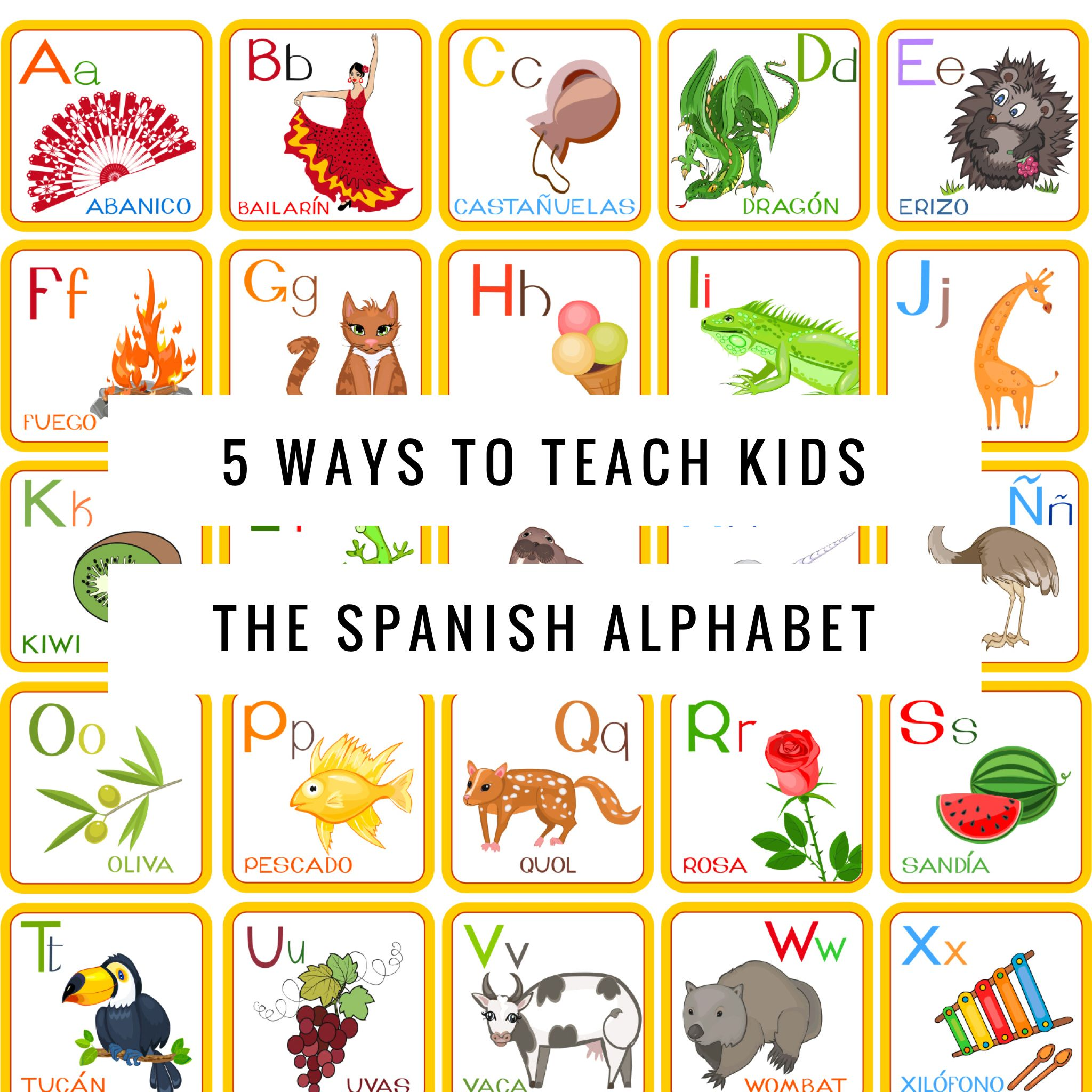 Looking for some fun easy ways to teach kids the Spanish Alphabet