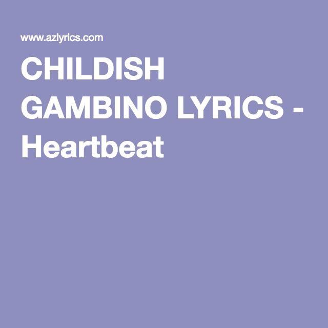 CHILDISH GAMBINO LYRICS - Heartbeat