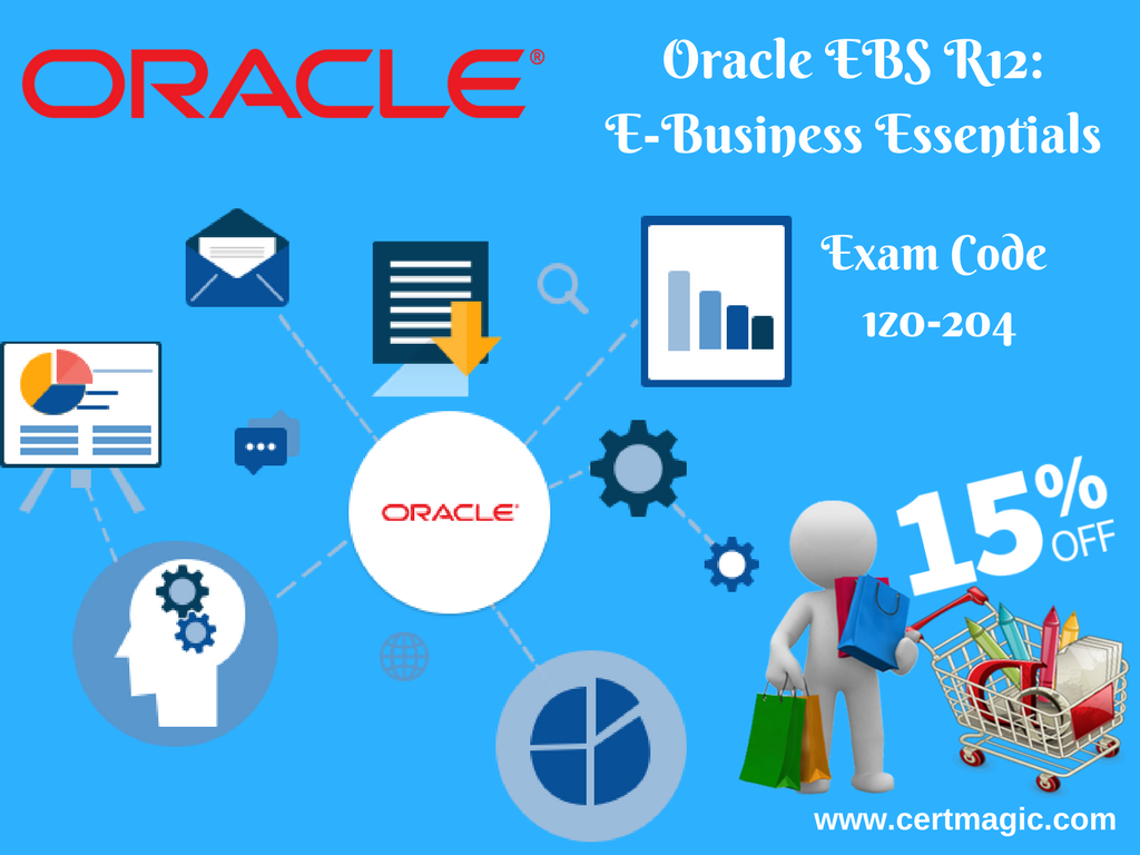 Oracle Ebs R12 E Business Essentials Exam Code 1z0 204 Visit