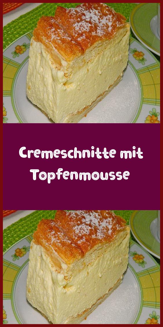 Cremeschnitte mit Topfenmousse