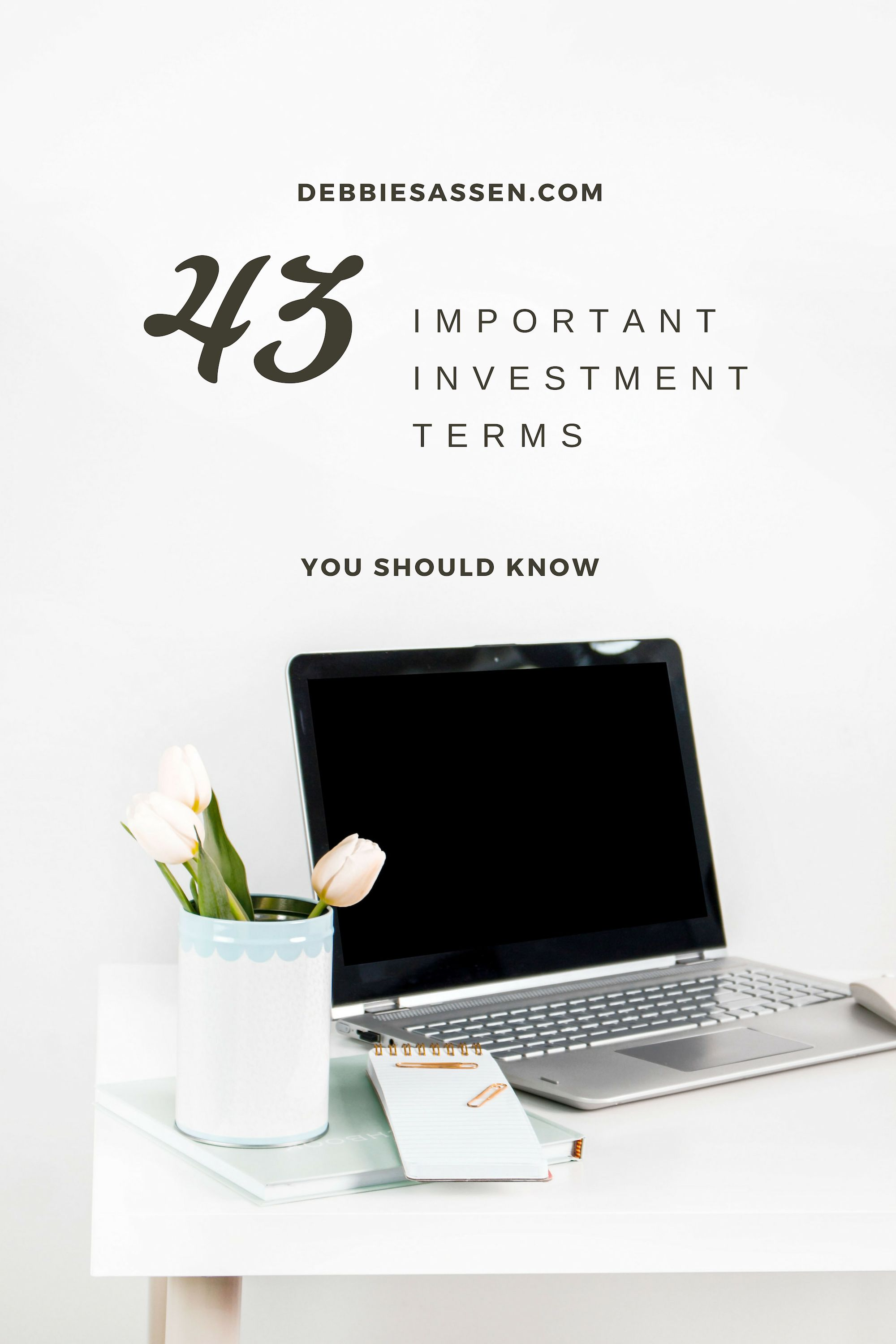 43 Important Investment Terms You Should Know Investing