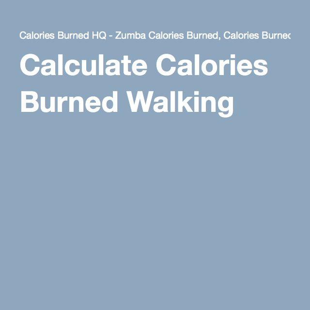 Calories burned walking calculator   Calories burned ...