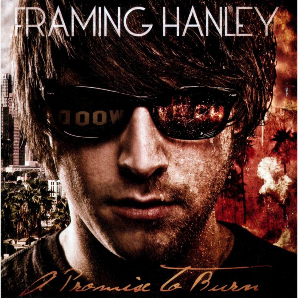 Framing Hanley - A Promise to Burn [Explicit Lyrics] (CD)