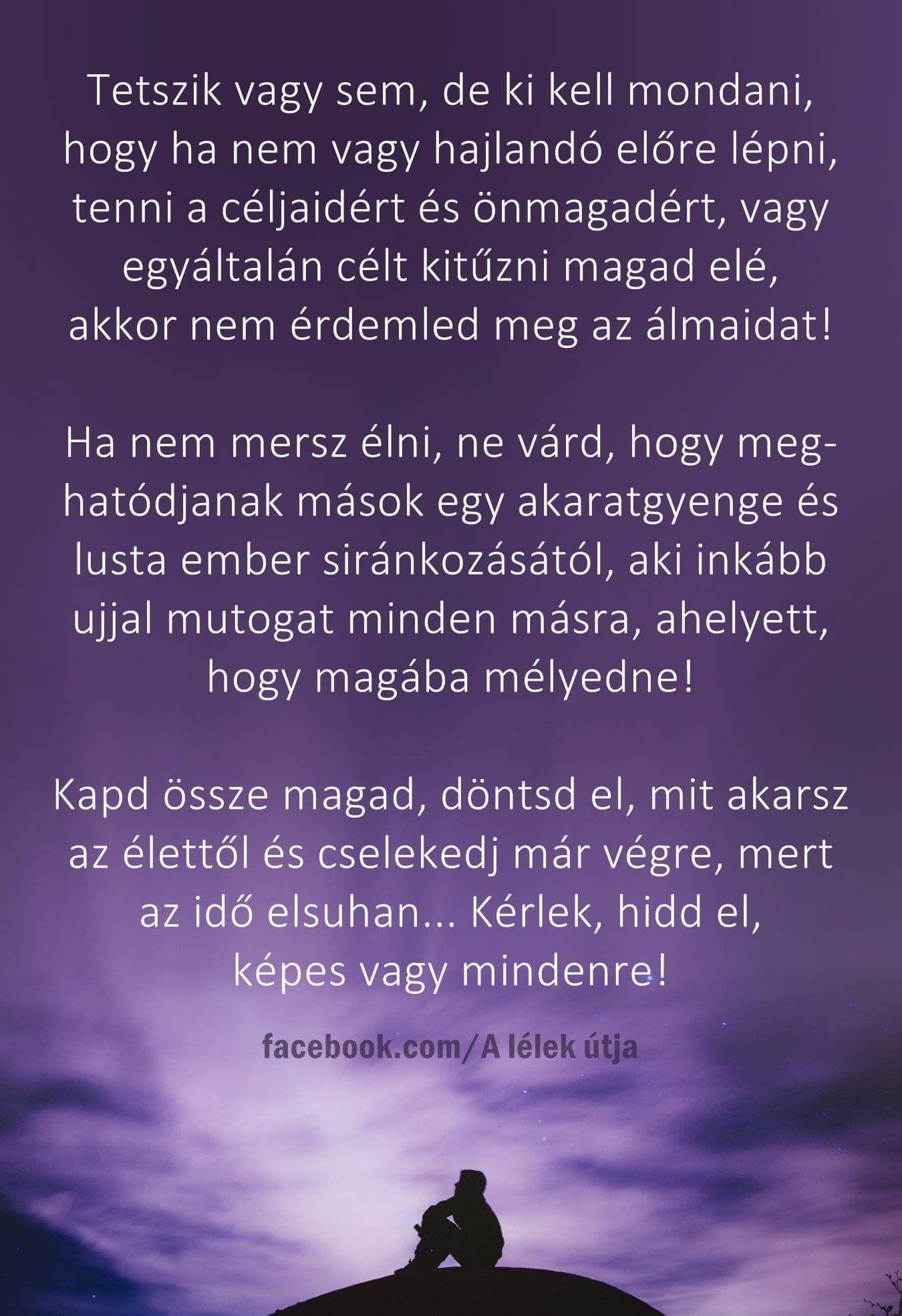 tetszik idézetek Tetszik vagy sem♡   Affirmation quotes, Hungarian quotes