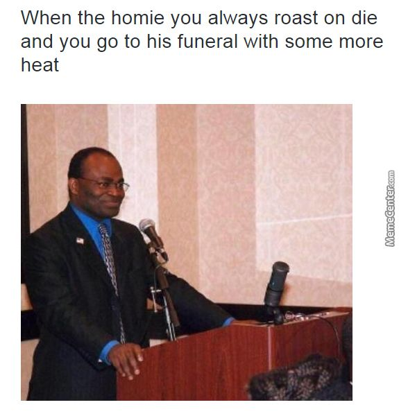 Funny Meme Roast : When you bout to roast someone google search i can t