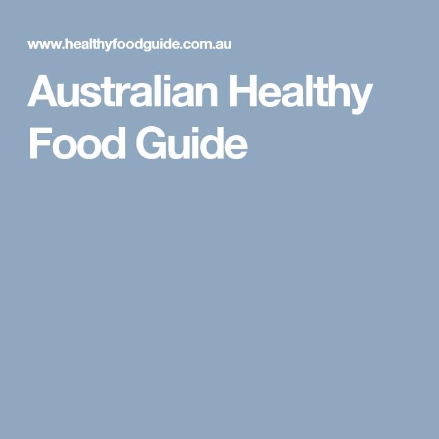 Australian healthy food guide magazine recipe collections australian healthy food guide forumfinder Choice Image