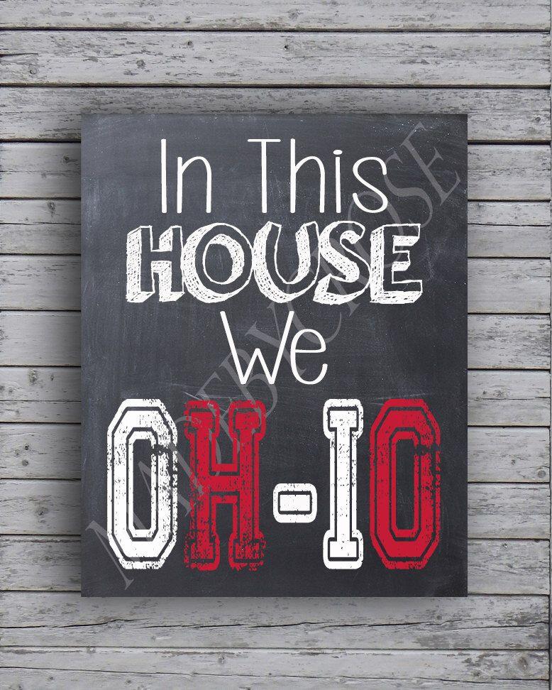 In This House We OH-IO Chalkboard Print, OSU, Ohio State Buckeyes