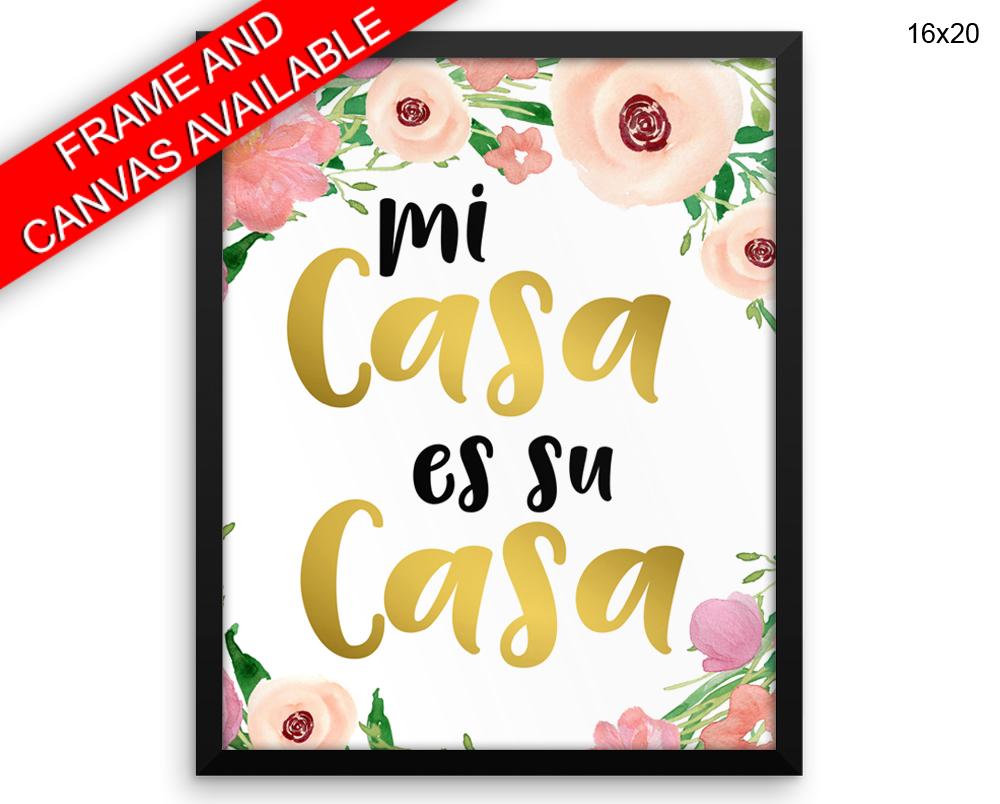 Mi Casa Es Su Casa Printed Poster Mi Casa Es Su Casa Framed Mi Casa ...