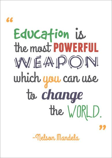 Nelson Can You Most Change Education Weapon Use Powerful Which World Mande