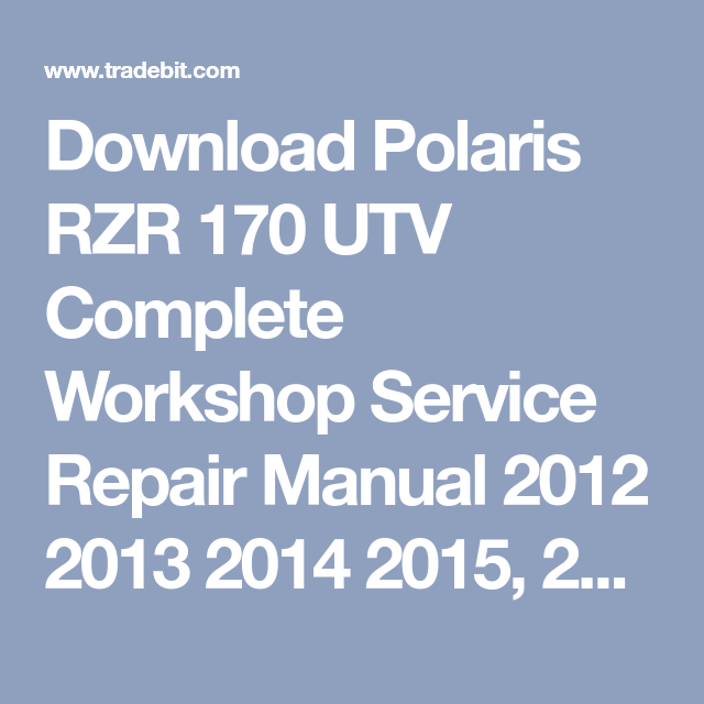 Download 2014 Polaris Rzr 170 Repair Manual Repair Manuals Rzr Polaris Rzr
