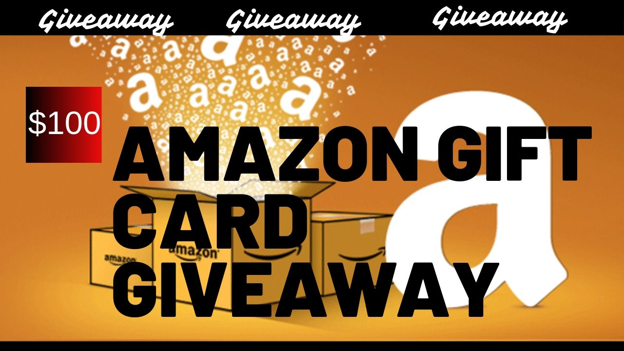 Enter now to get a 100 amazon gift card giveaway