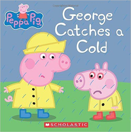 George Catches a Cold (Peppa Pig): Eone: 9781338054194: AmazonSmile: Books