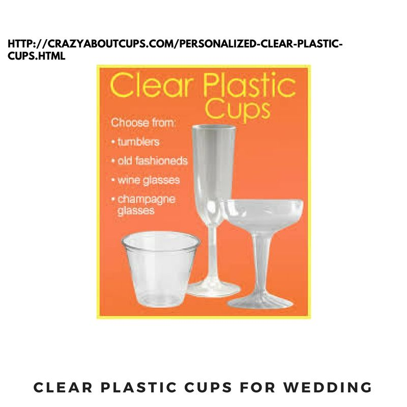 Dramatic And Graceful Our Clear Plastic Cups For Wedding Will Surely Match Your Plastic Plates Browse Through O Custom Printed Cups Plastic Cups Printed Cups