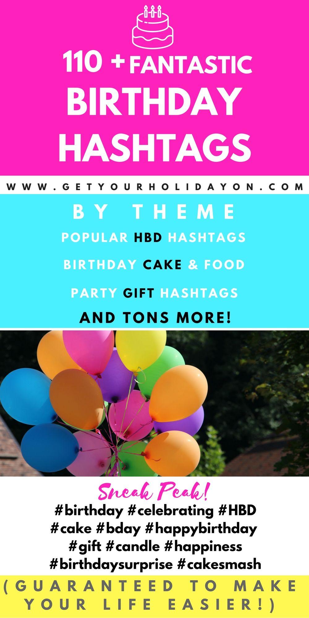 birthday hashtags Birthday Hashtags January 2019 110 Birthday Themed Ideas  birthday hashtags