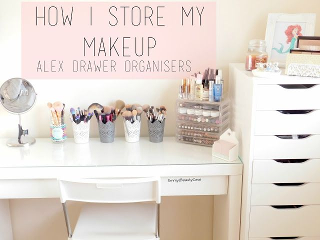 Makeup Storage Ikea Alex Drawers And Malm Dressing Table Camere Trucco Postazioni Trucco Ikea