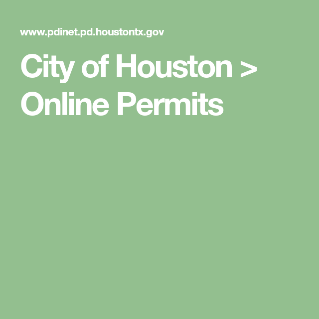 City Of Houston Online Permits City Building Permits