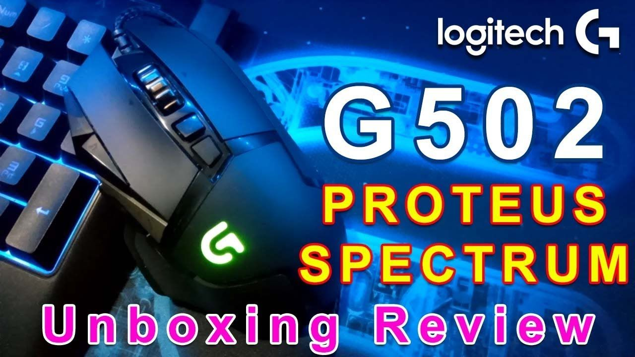 73799d83301 Logitech G502 Proteus Spectrum RGB Tunable Gaming Mouse Unboxing Review .