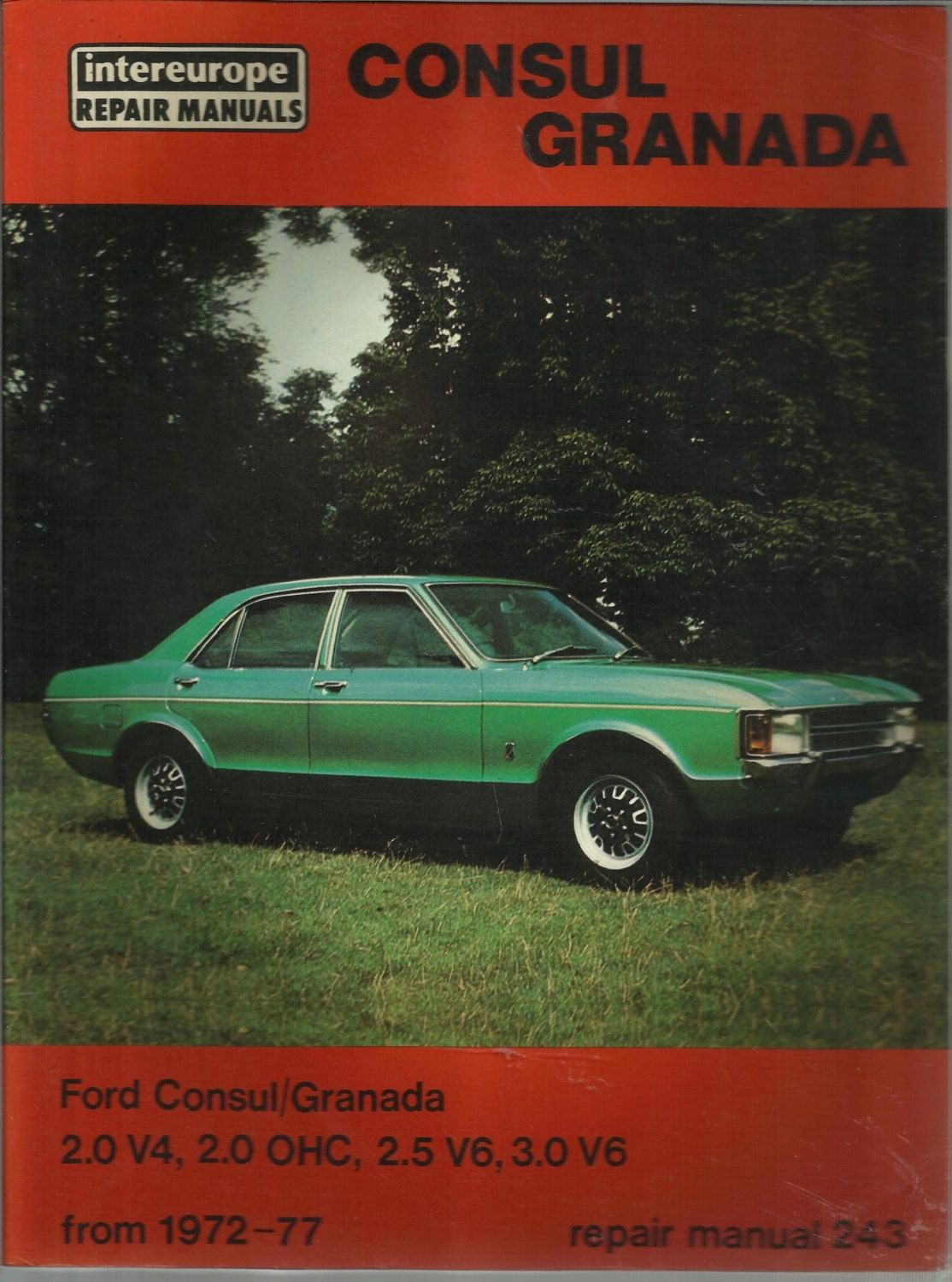 Ford Consul Granada Owner S Workshop Manual Car Handbook 1972 To 1977 Purchase In Store Here Http Www Europeanvintageemporium Com Product Ford Consul Gran