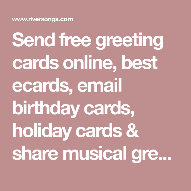 Send Free Greeting Cards Online Best Ecards Email Birthday Holiday