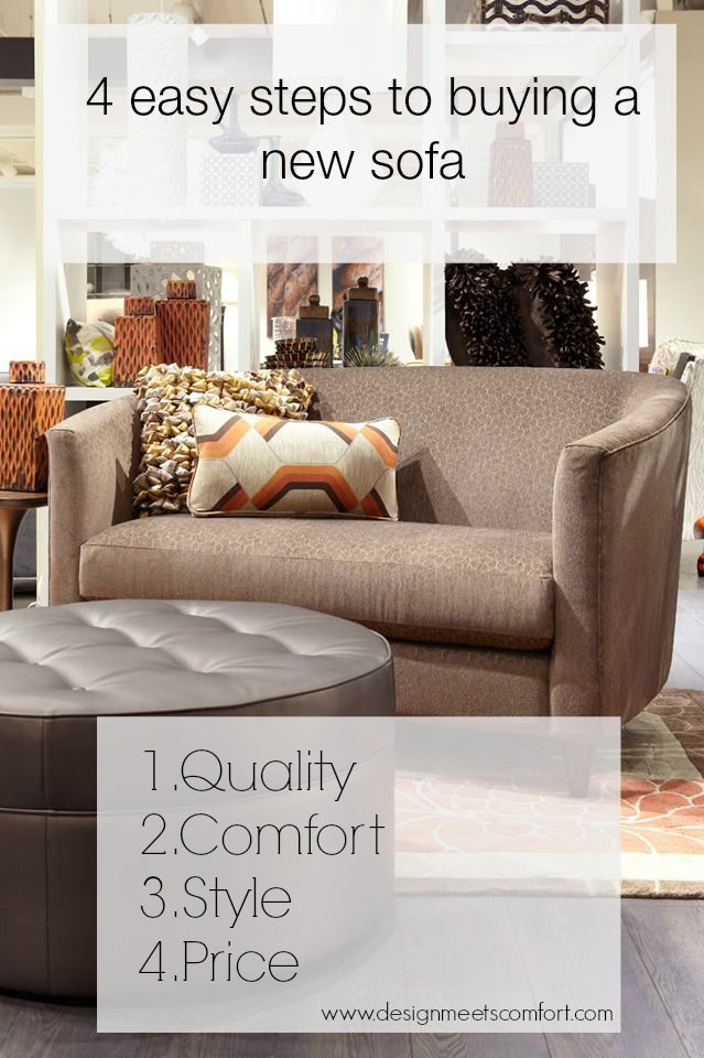 4 Easy Steps To Buying A New Sofa Design Meets Comfort Interior