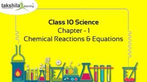 CBSE & NCERT Class 10 Science Chemical Reactions And Equations