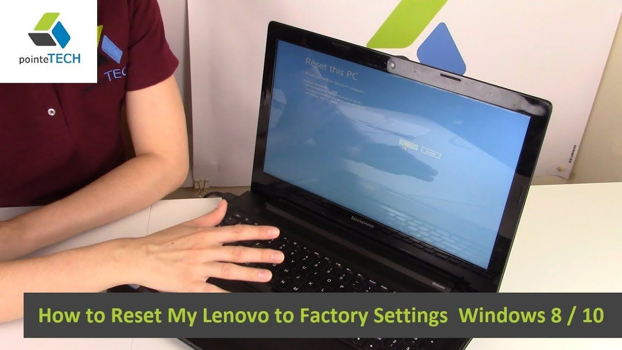 How To Reset My Lenovo To Factory Settings Windows 8 10 Lenovo Computer Laptop Toshiba Computer Repair