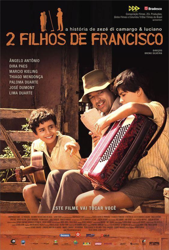 2 Filhos De Francisco Drama Musica Filmes Brasileiros Filmes