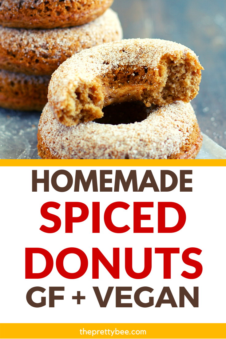 Spiced Apple Cider Donuts Vegan And Gluten Free The Pretty Bee Recipe In 2020 Apple Cider Donuts Gluten Free Comfort Food Spiced Apple Cider