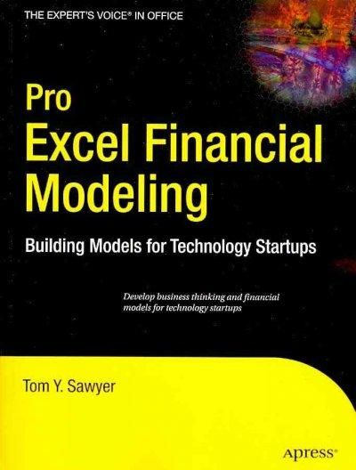 Pro Excel Financial Modeling Building Models for Technology - business modelling using spreadsheets