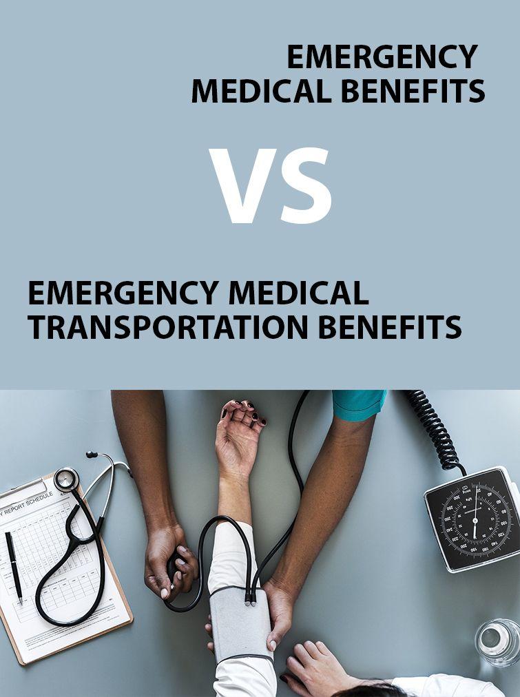 Emergency medical benefits VS emergency medical