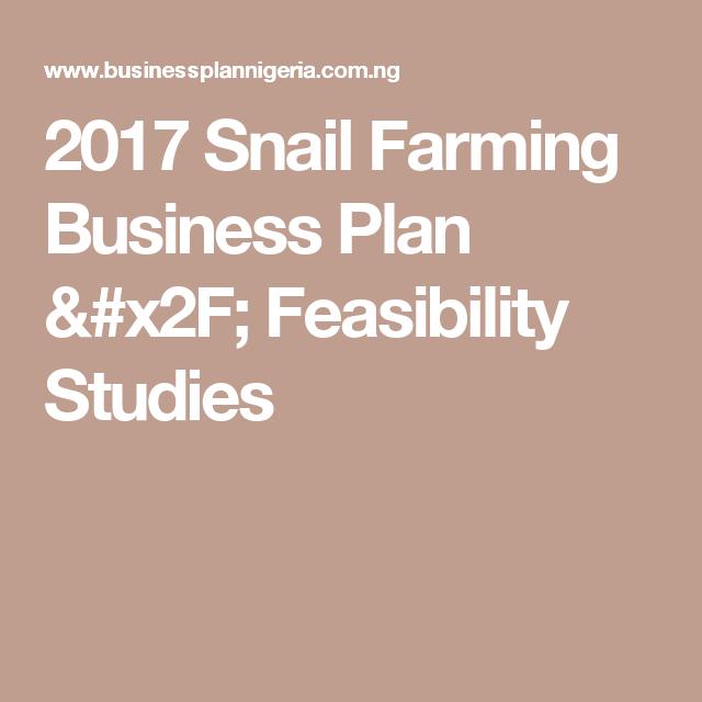Snail Farming Business Plan  Feasibility Studies  Business