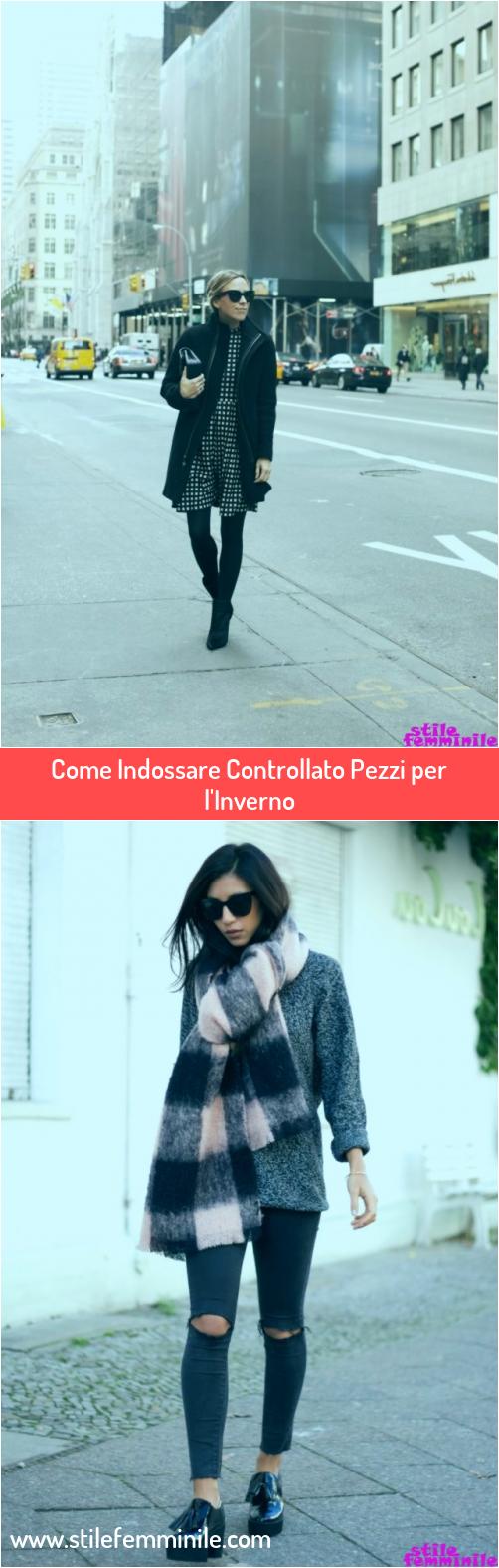 Photo of Come Indossare Controllato Pezzi per l'Inverno