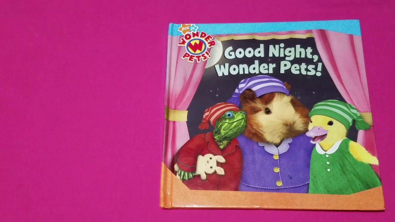 Read Along With Aunt Neny Nick Jr Good Night Wonder Pets Wonder Pets Pets Nick Jr