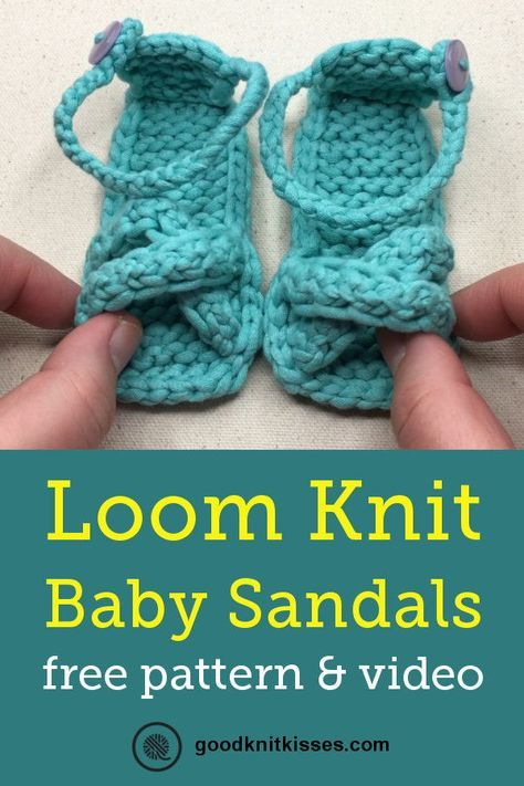 Loom Knit Baby Sandals Video Loom Knitting Patterns Pinterest