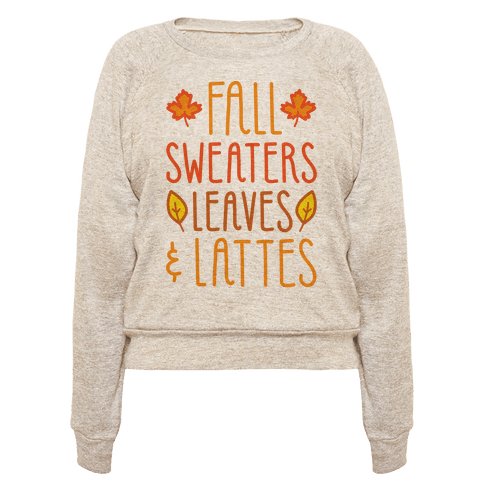 "Celebrate some of the best things with this autumn lover ""Fall Sweaters Leaves…"