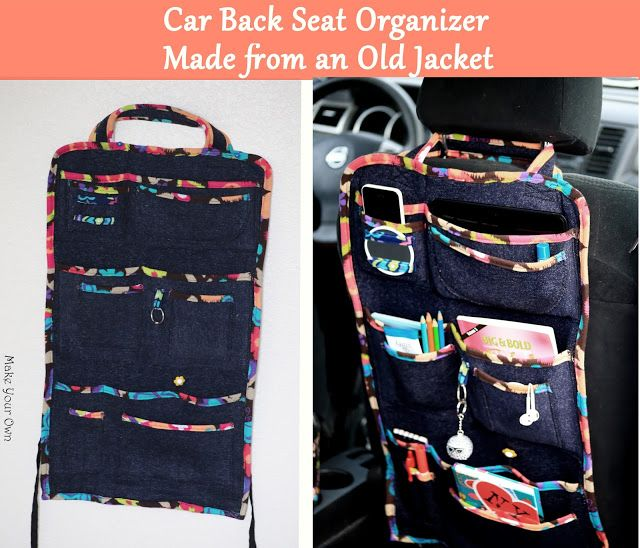 Make Your Own Car Back Seat Organizer Made From An Old Jacket