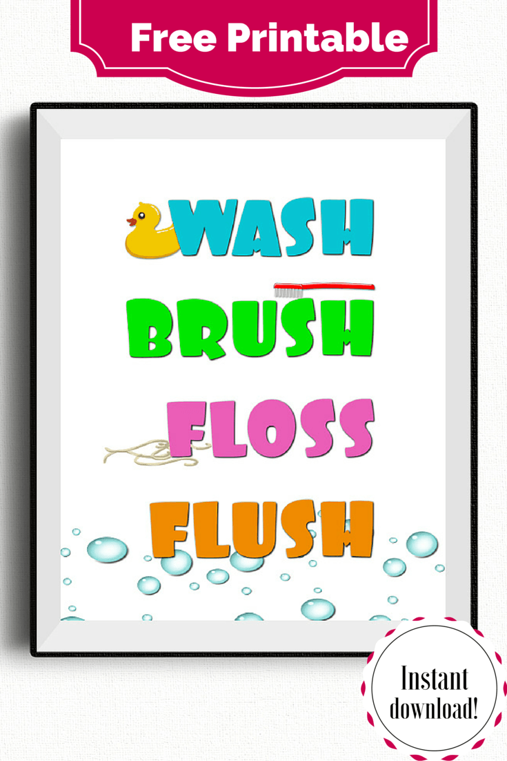 graphic about Wash Brush Floss Flush Free Printable identified as Clean, Brush, Floss, Flush - No cost Printable Contentment