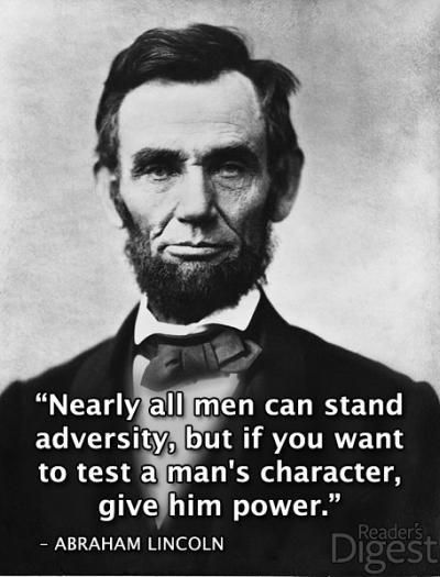 Abraham Lincoln #power #character #quote