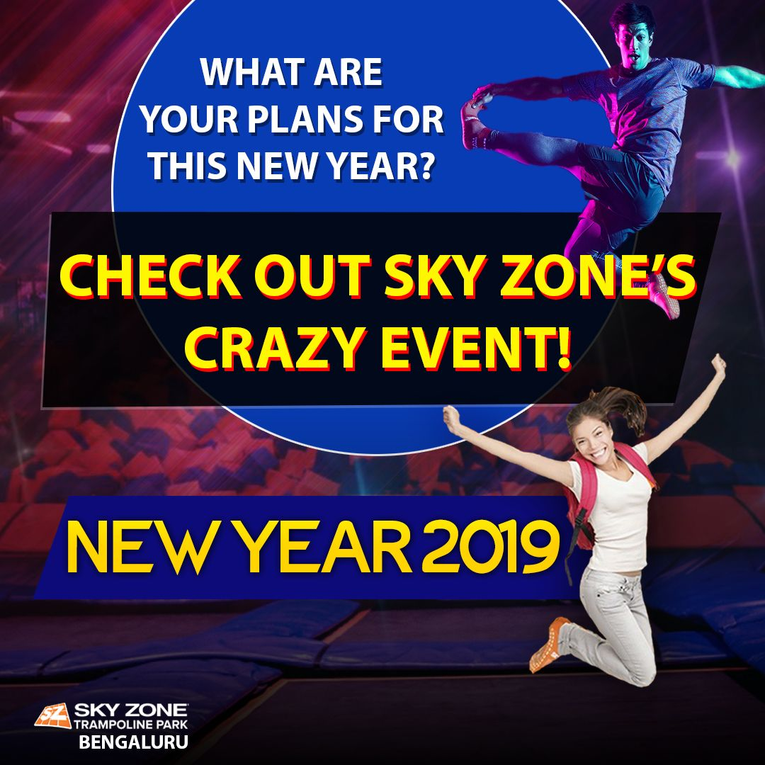 New Year Event at Sky Zone Sky zone, Trampoline park, Event