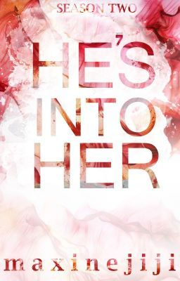 HE'S INTO HER Season 2 - CHAPTER 100 | He's into Her by