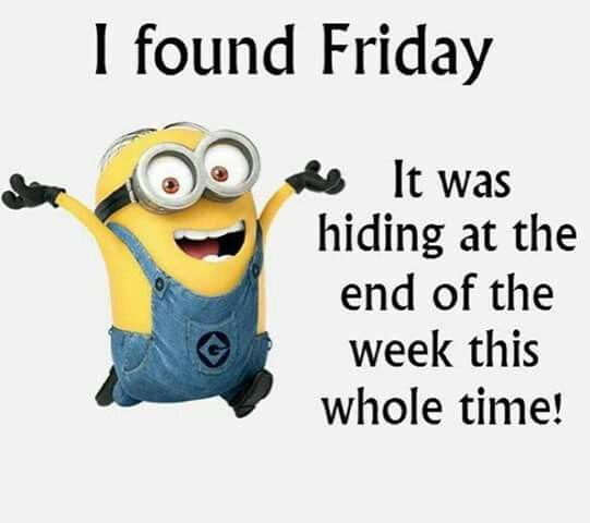 I Found Friday With Images Funny Minion Memes Funny Images