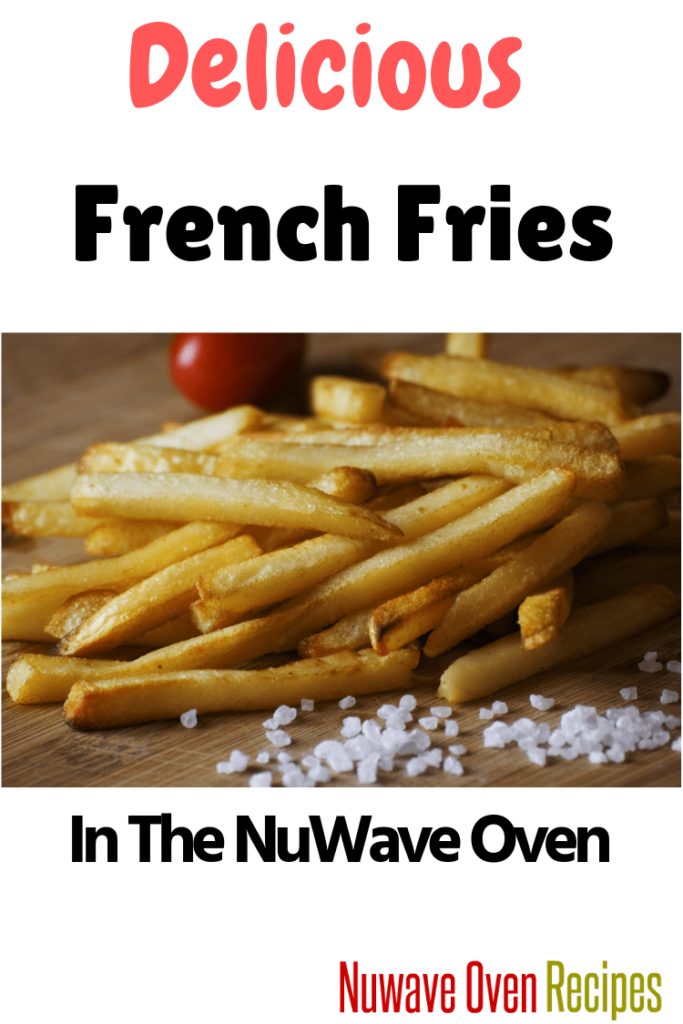 NuWave Air Fried French Fries Air fry french fries