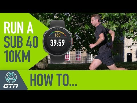 How To Run A Sub 40 Minute 10km Race! | Running Training & Tips - YouTube