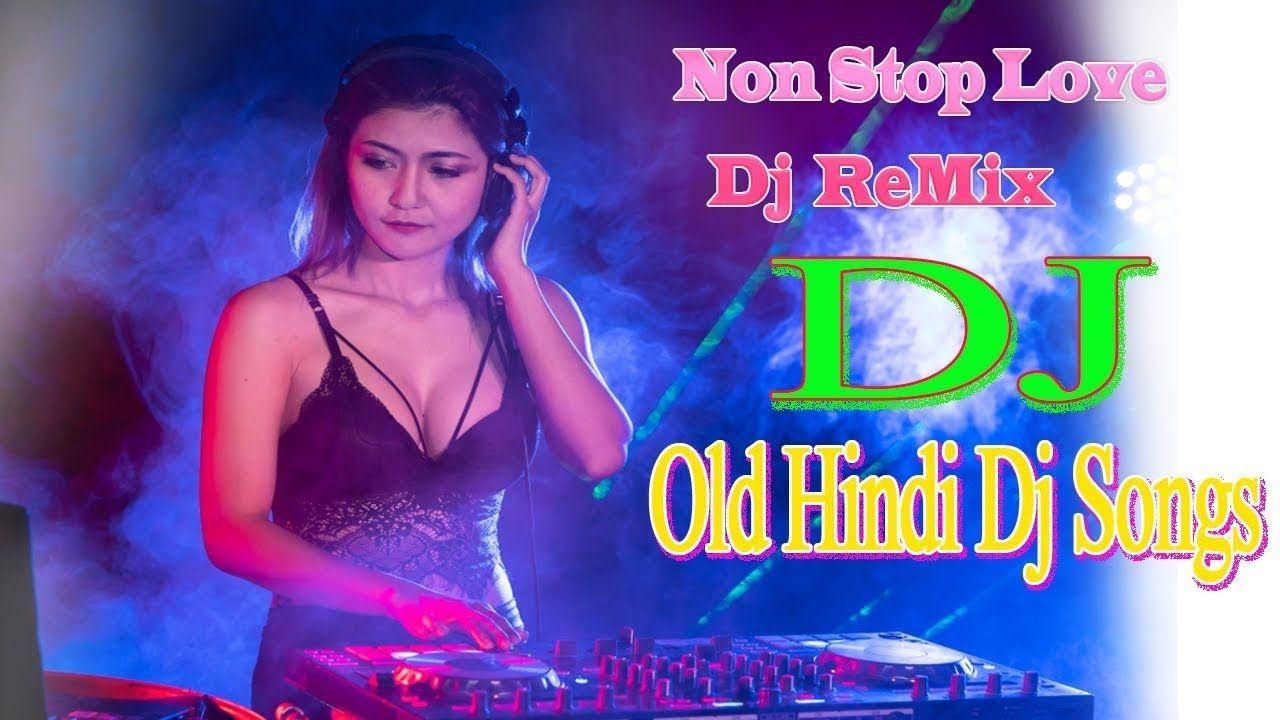 BOLLYWOOD NONSTOP REMIX MASHUP SONG 2019 HINDI PARTY DJ